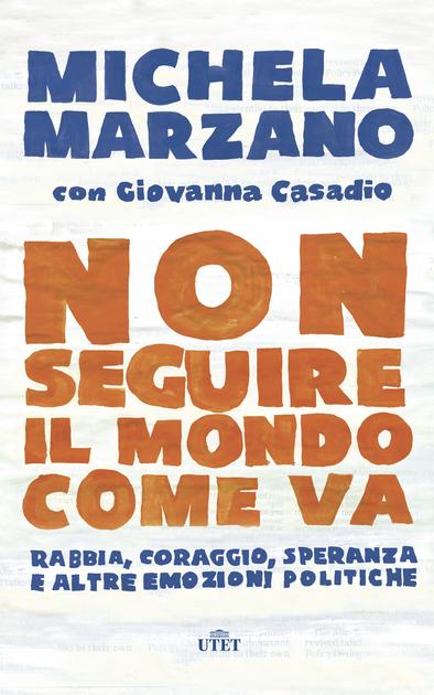 Non-seguire-il-mondo-come-va_Marzano (2)