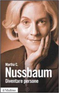 Copertina dell'opera di Maartha Nussbaum Diventare persone