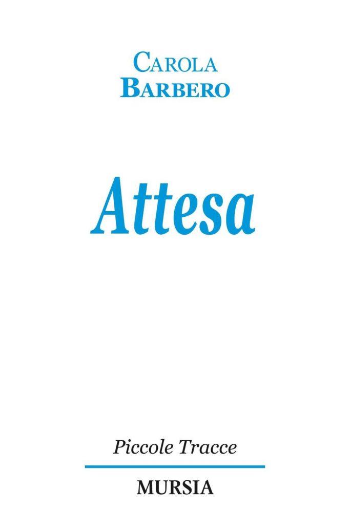 Attesa copertina del libro di Carola Barbero
