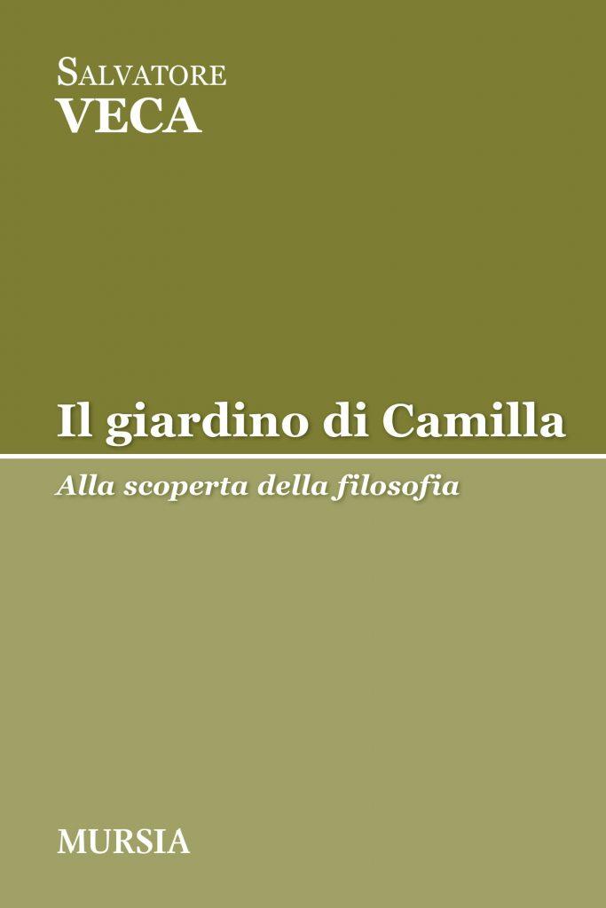 Il giardino di Camilla_Salvatore Veca