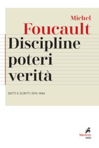 Discipline, poteri, verità_Foucault_Marietti